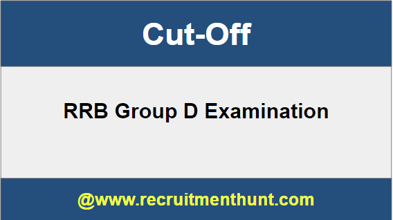 RRB Group D Cut Off