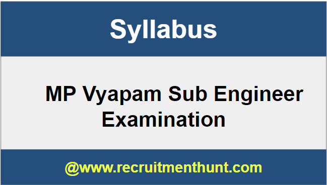 MP Vyapam Sub Engineer Syllabus
