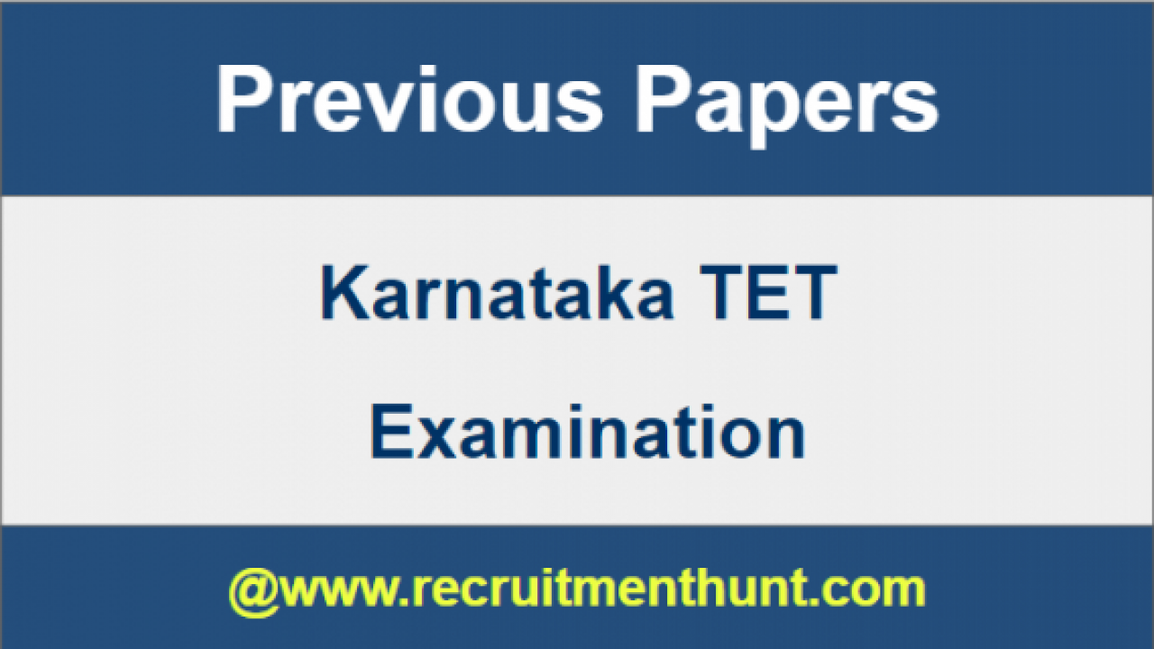 SOLVED] Karnataka TET Previous Year Question Papers PDF Download