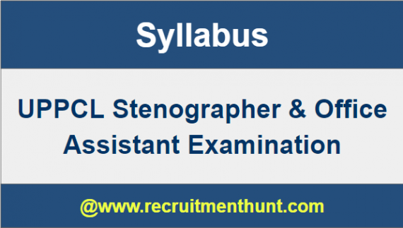 UPPCL Stenographer & Office Assistant Syllabus