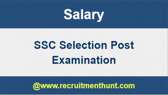 SSC Selection Post Salary