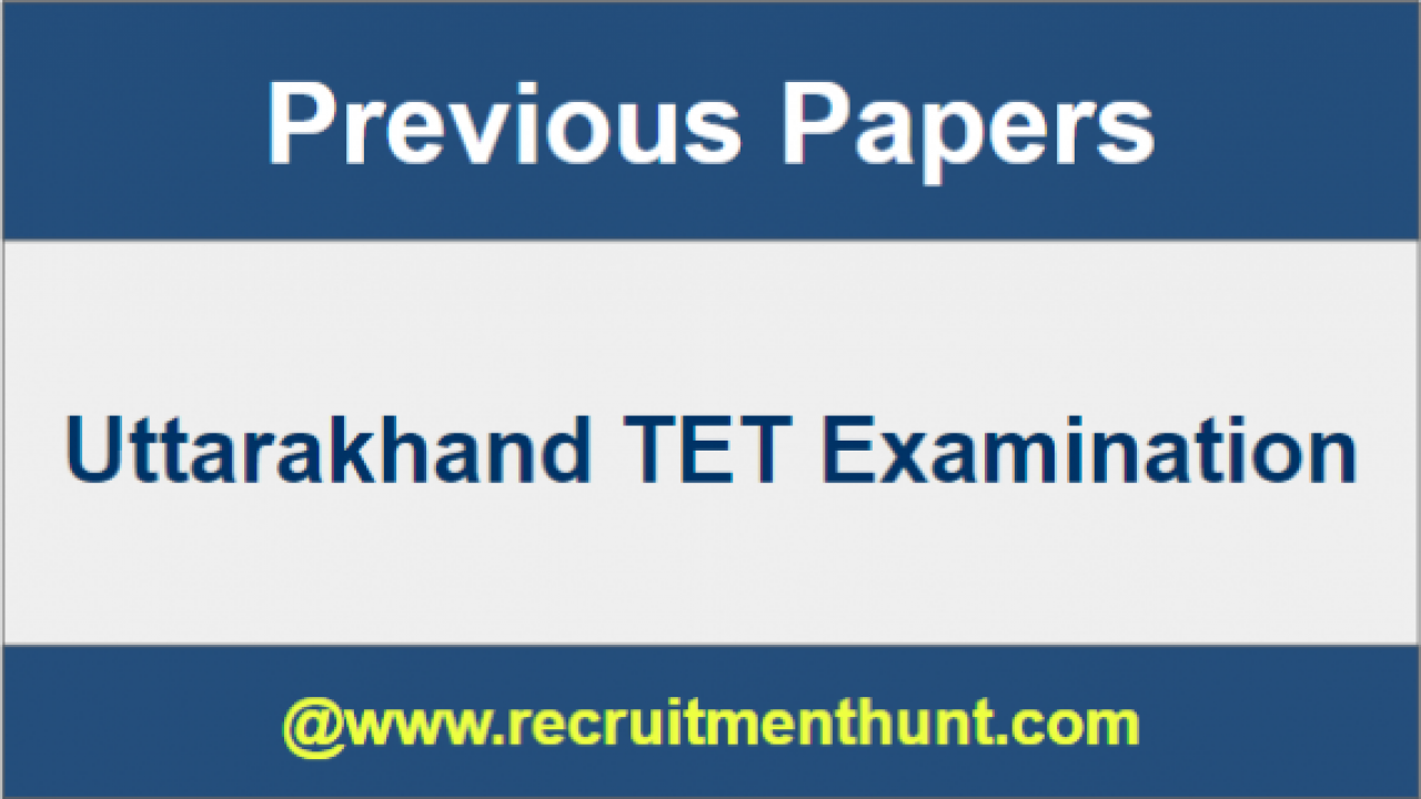 SOLVED] Download Uttarakhand TET Previous Year Question