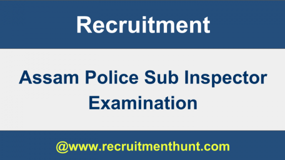 assam police si recruitment 2019
