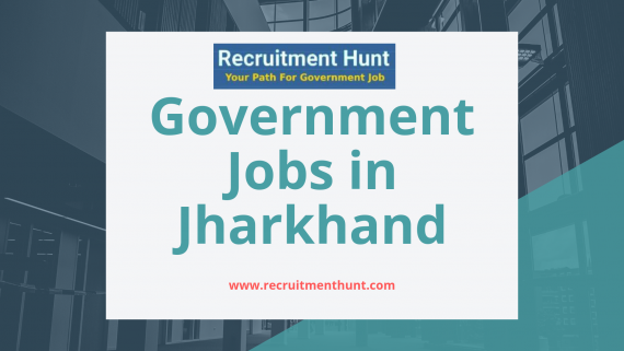 Latest Jharkhand Government Job Notications