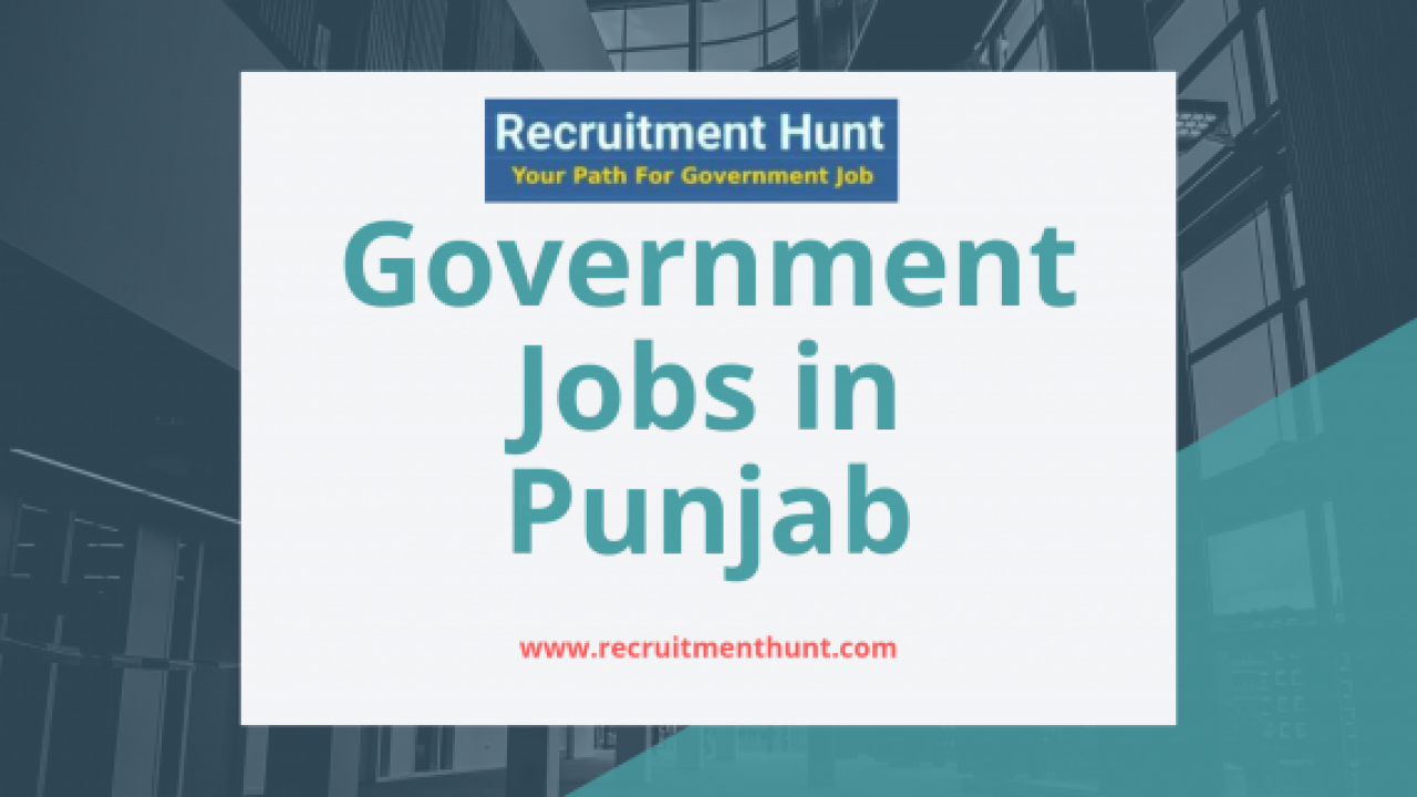 Govt Jobs in Punjab | Apply for Government Jobs in Punjab